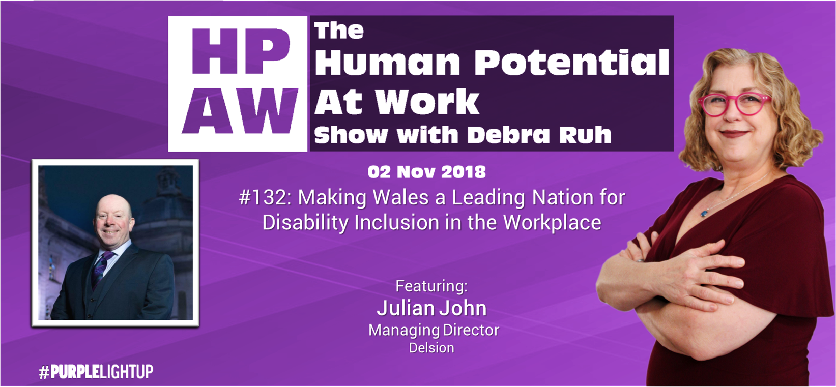 Episode Flyer for #132 Making Wales a Leading Nation for Disability Inclusion in the Workplace