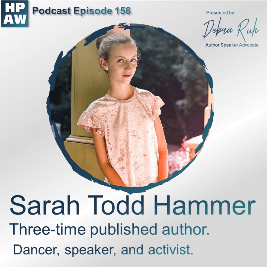Episode #156 Featuring Sarah Todd Hammer