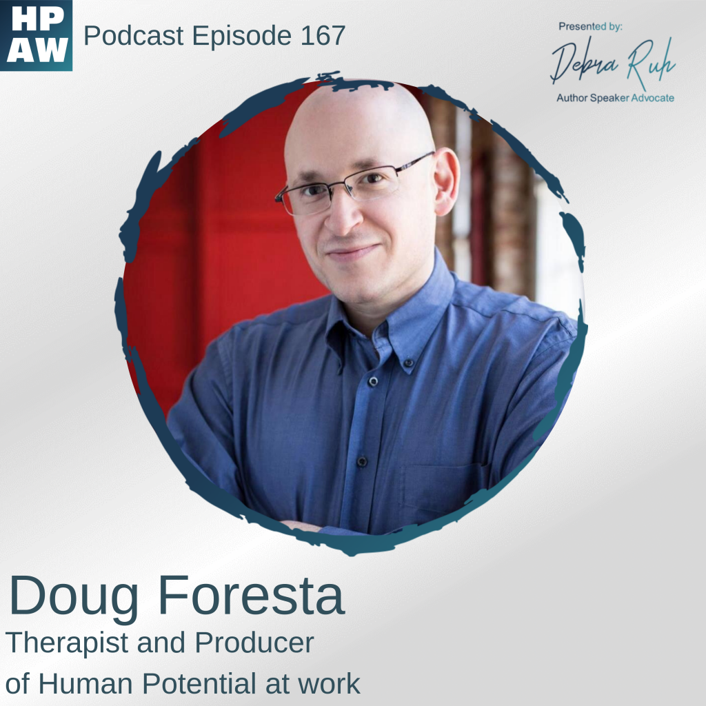 Episode 167 Show Flyer: Virtual Relationships- Are they Real? Featuring Doug Foresta